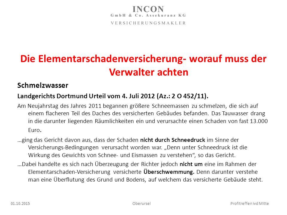 Die Elementarschadenversicherung- worauf muss der Verwalter achten Schmelzwasser Landgerichts Dortmund Urteil vom 4.