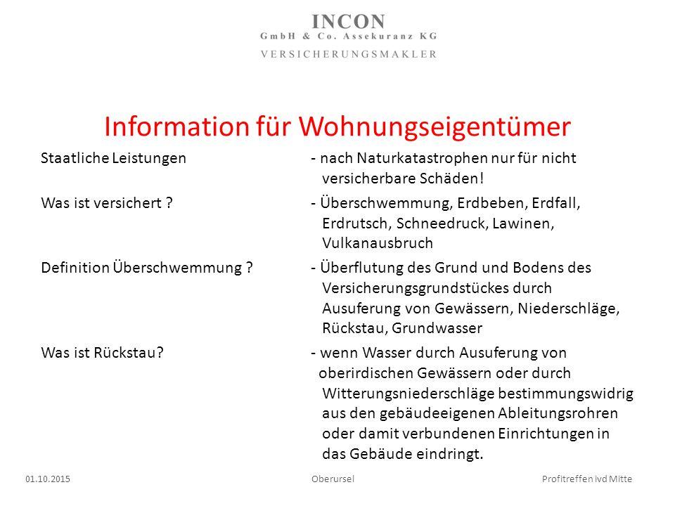Information für Wohnungseigentümer Staatliche Leistungen - nach Naturkatastrophen nur für nicht versicherbare Schäden.