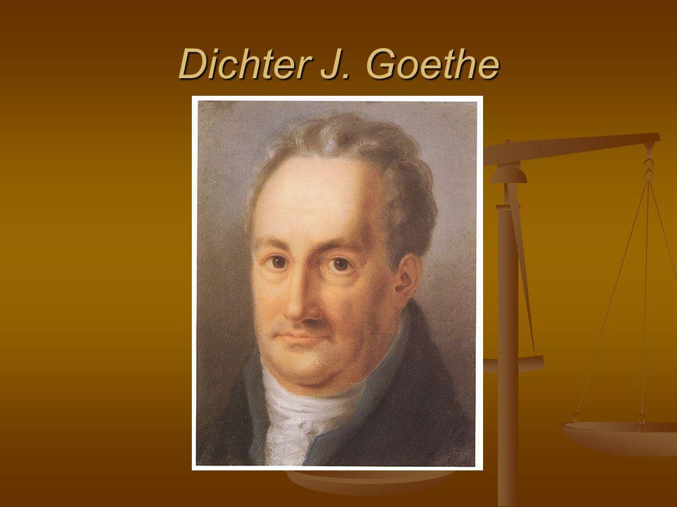 Dichter J. Goethe