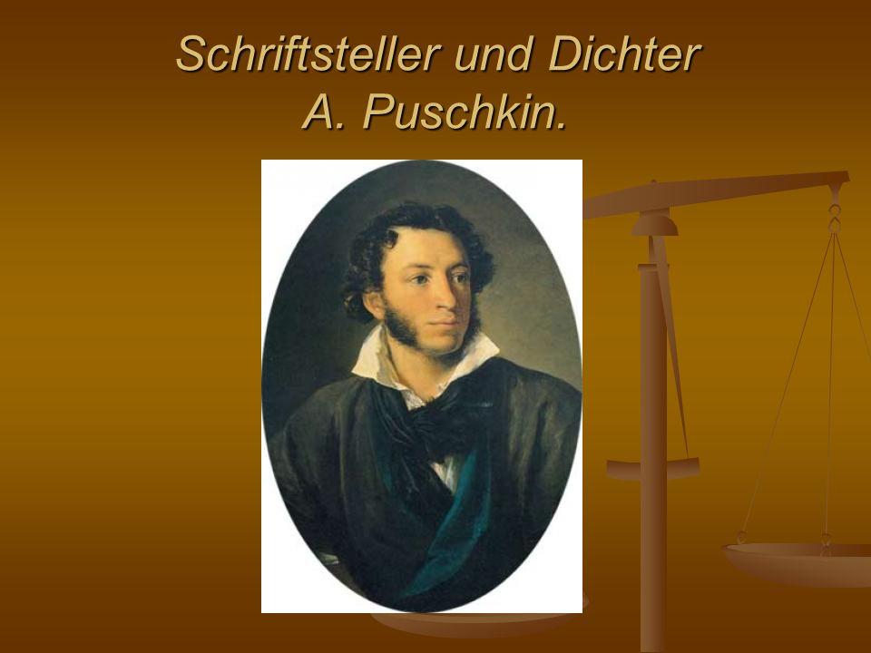Schriftsteller und Dichter A. Puschkin.