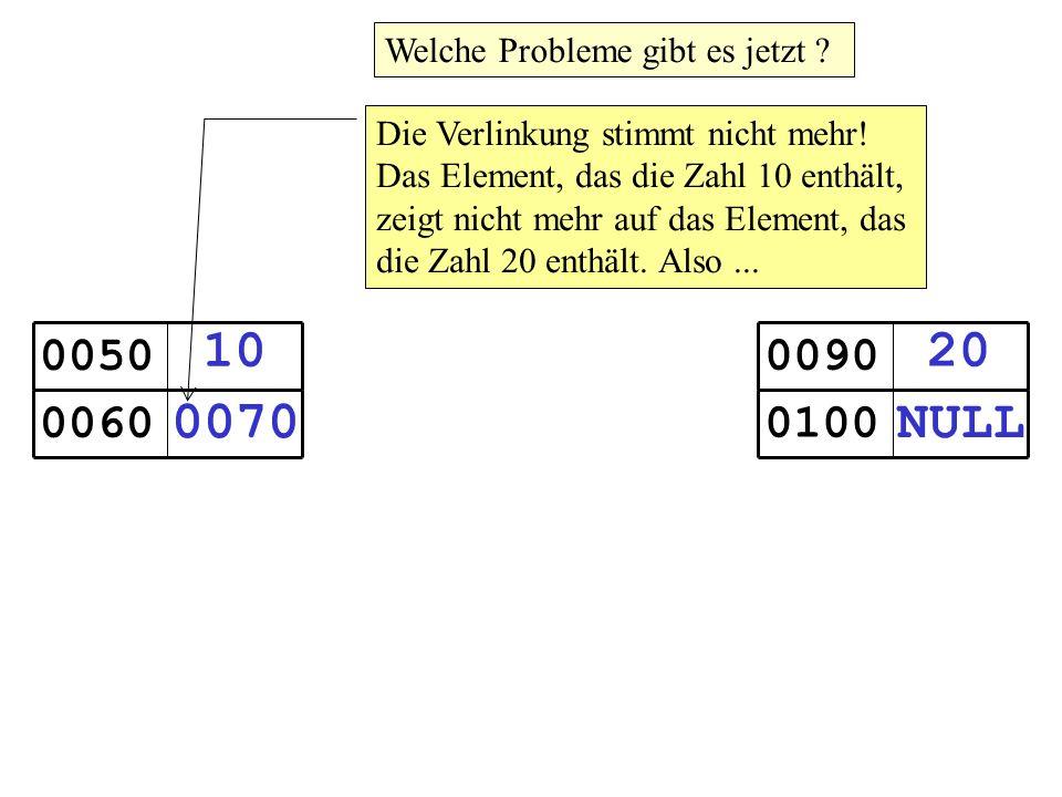 10 0070 0050 0060 20 NULL 0090 0100 Welche Probleme gibt es jetzt .