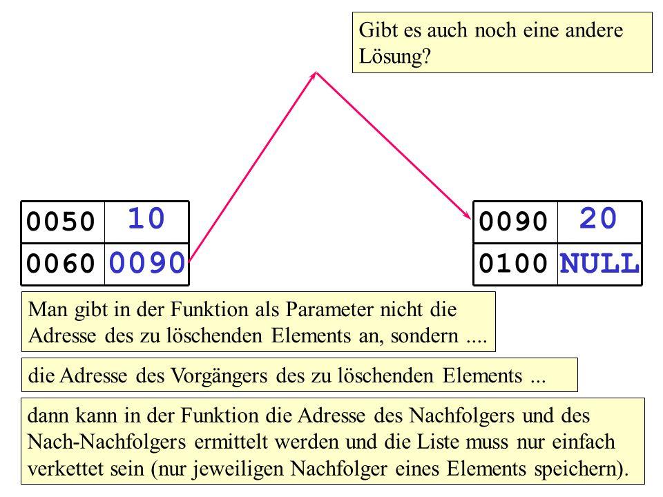 10 0090 0050 0060 20 NULL 0090 0100 Gibt es auch noch eine andere Lösung.