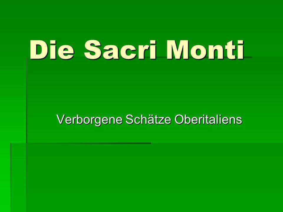 Die Sacri Monti Verborgene Schätze Oberitaliens