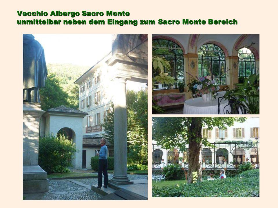 Vecchio Albergo Sacro Monte unmittelbar neben dem Eingang zum Sacro Monte Bereich