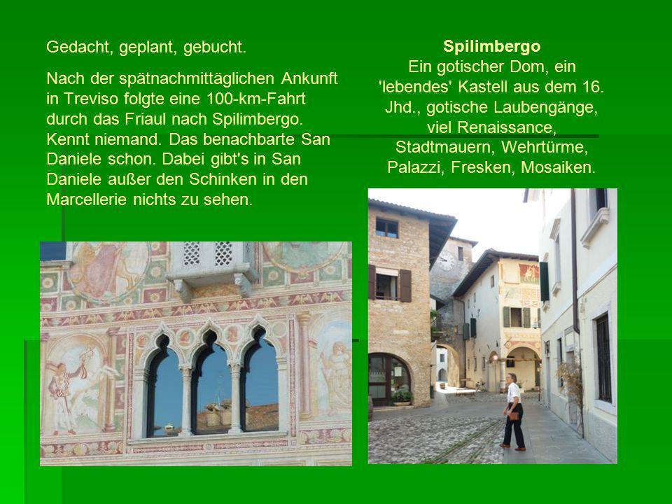 Am nächsten Tag durch Friaulisch- Venezien und die Karnischen Alpen nach Kärnten.