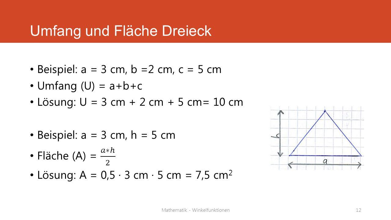 Mathematik - Winkelfunktionen12 Umfang und Fläche Dreieck