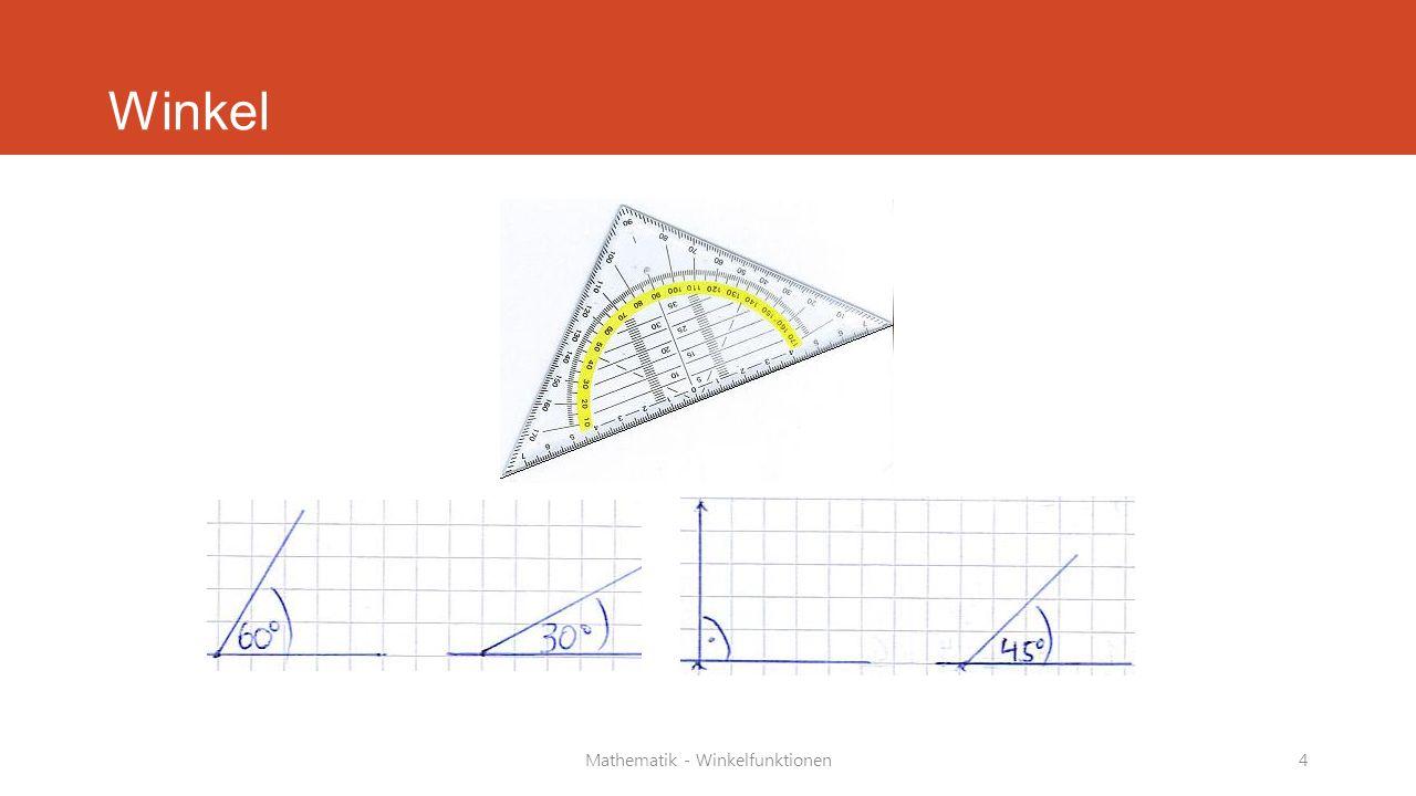 Mathematik - Winkelfunktionen5 Winkelarten