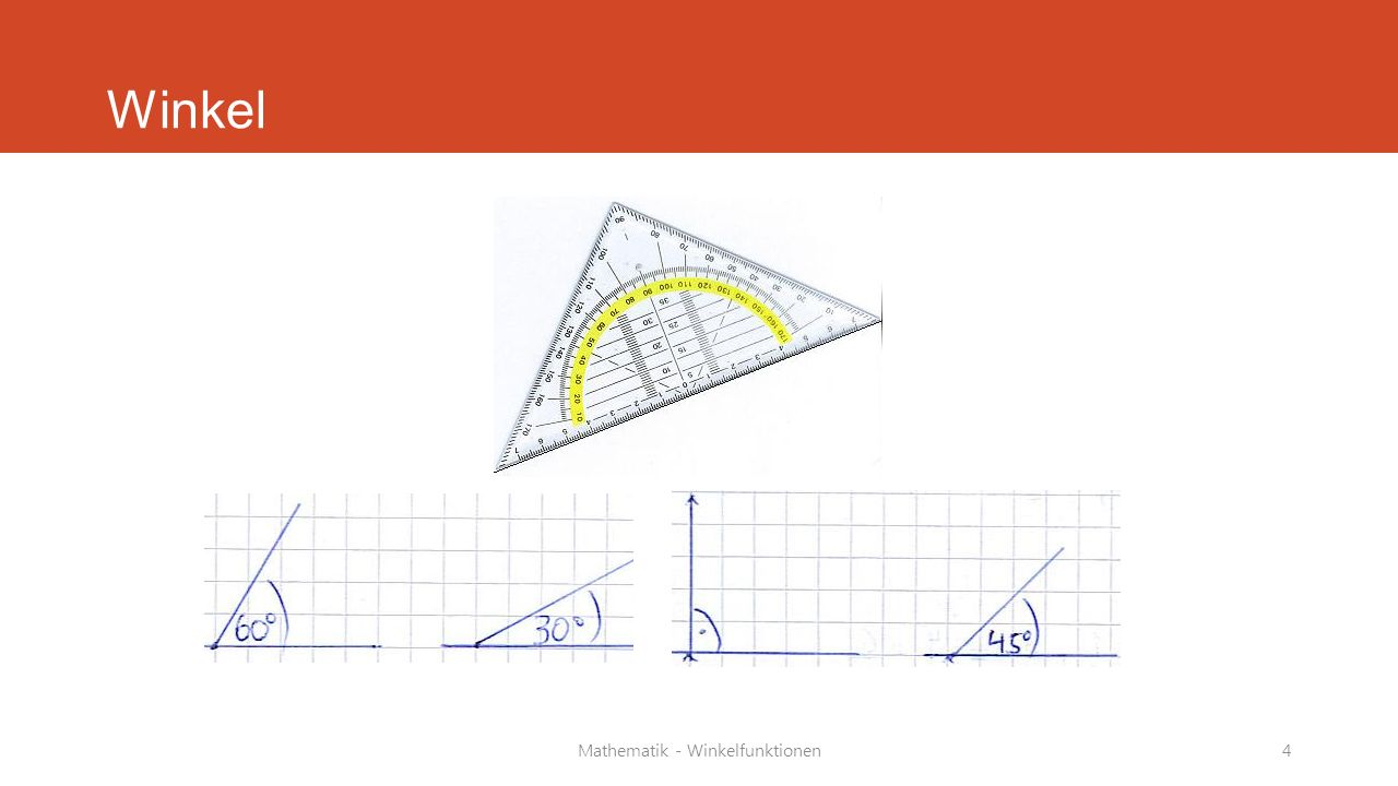 Mathematik - Winkelfunktionen4 Winkel