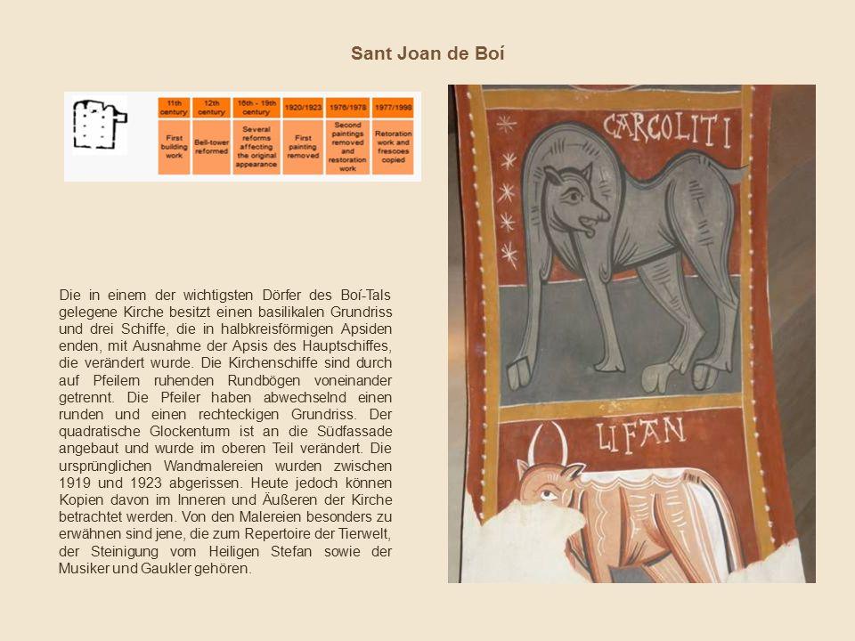 Sant Joan de Boí Die in einem der wichtigsten Dörfer des Boí-Tals gelegene Kirche besitzt einen basilikalen Grundriss und drei Schiffe, die in halbkreisförmigen Apsiden enden, mit Ausnahme der Apsis des Hauptschiffes, die verändert wurde.