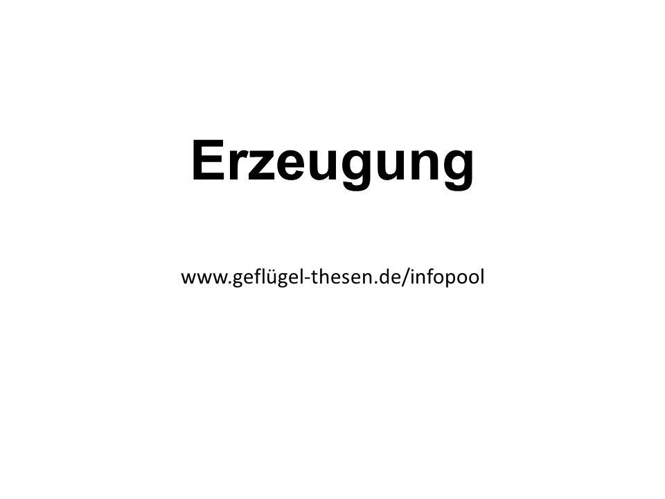 Erzeugung www.geflügel-thesen.de/infopool
