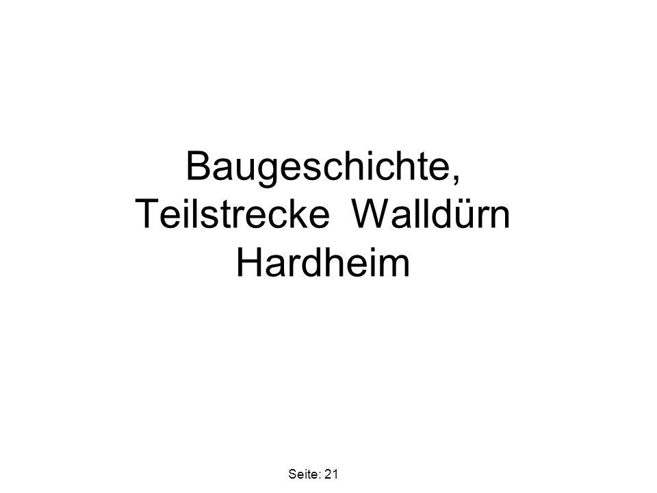 Baugeschichte, Teilstrecke Walldürn Hardheim Seite: 21