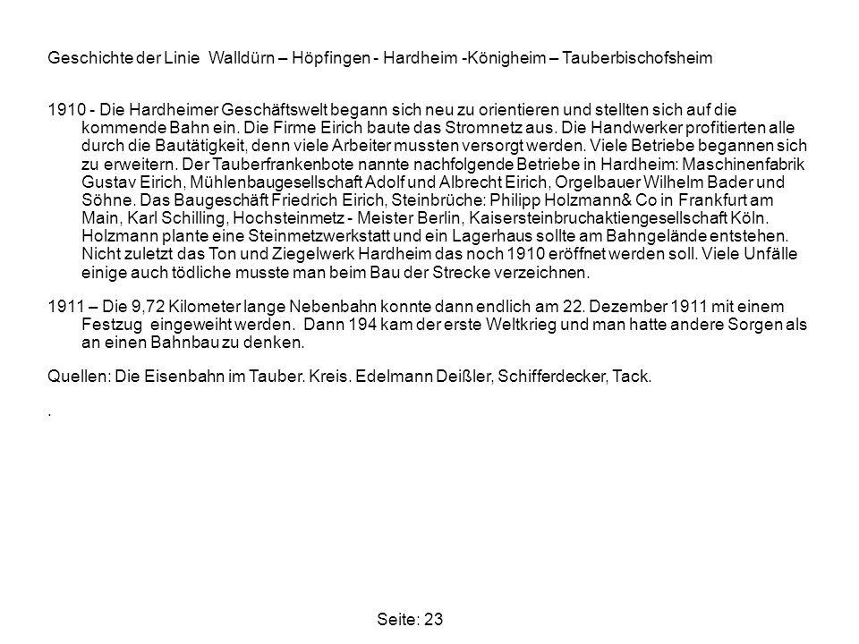 Seite: 23 Geschichte der Linie Walldürn – Höpfingen - Hardheim -Königheim – Tauberbischofsheim 1910 - Die Hardheimer Geschäftswelt begann sich neu zu