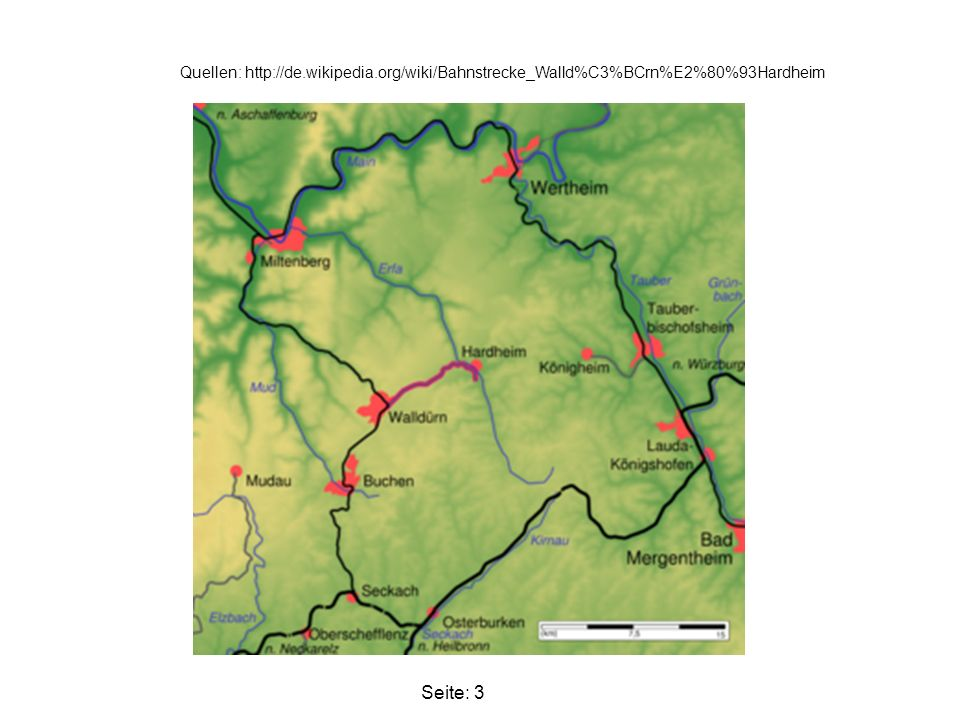 Quellen: http://de.wikipedia.org/wiki/Bahnstrecke_Walld%C3%BCrn%E2%80%93Hardheim Seite: 4
