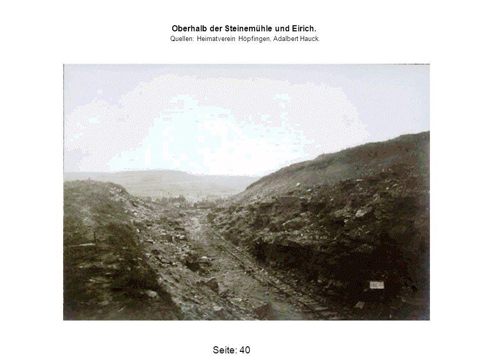 Seite: 40 Oberhalb der Steinemühle und Eirich. Quellen: Heimatverein Höpfingen, Adalbert Hauck.