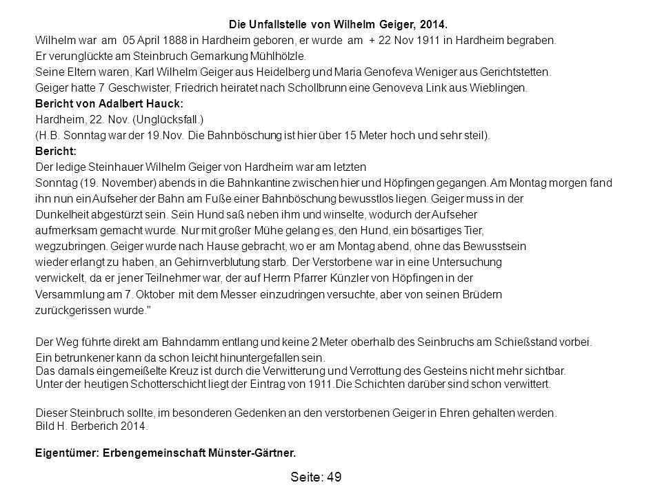 Die Unfallstelle von Wilhelm Geiger, 2014. Wilhelm war am 05 April 1888 in Hardheim geboren, er wurde am + 22 Nov 1911 in Hardheim begraben. Er verung