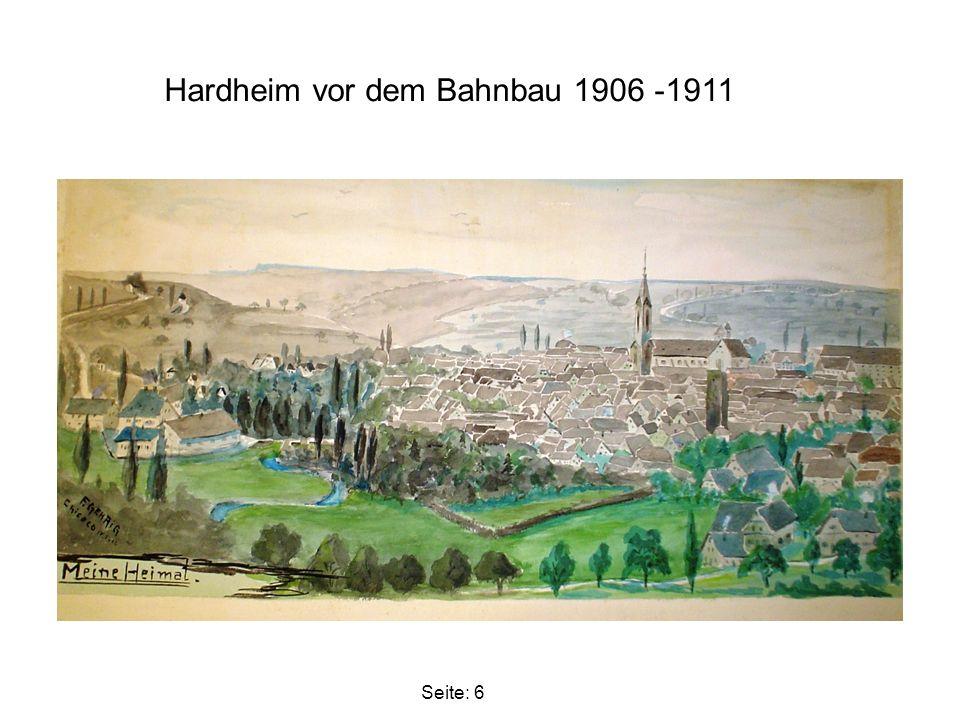 Hardheim vor dem Bahnbau 1906 -1911, oberhalb der Steinemühle. Bild: von Reimund Müller Seite: 7