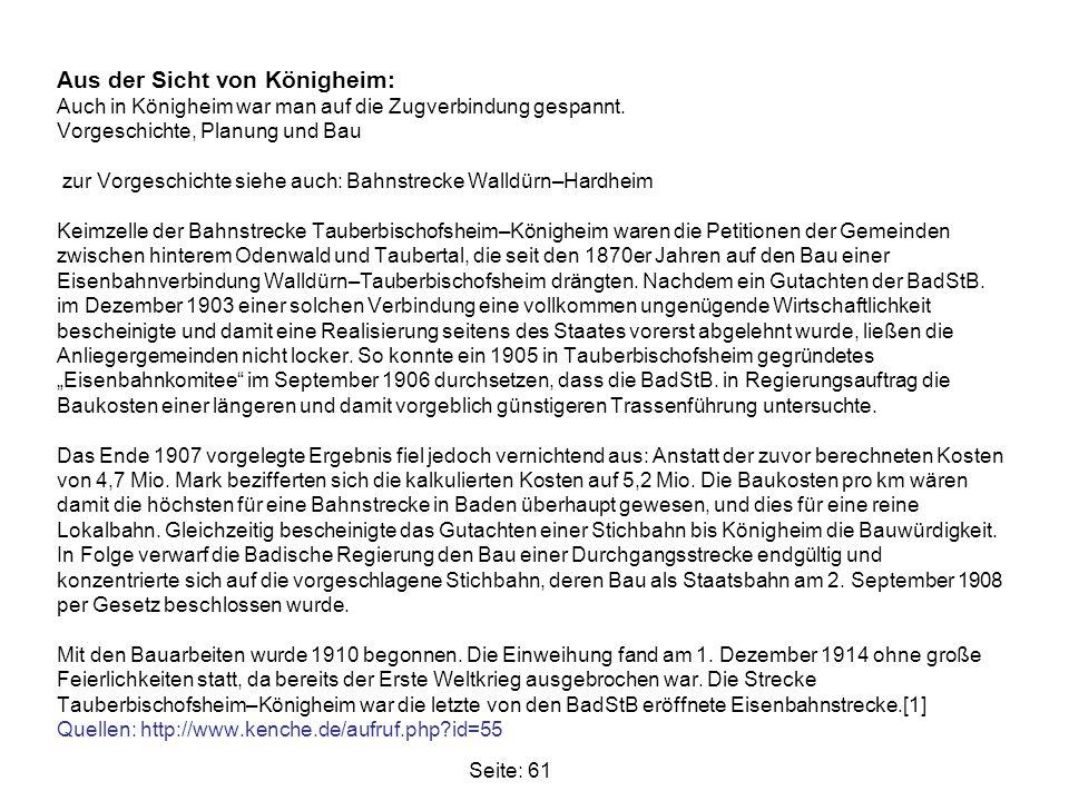 Seite: 61 Aus der Sicht von Königheim: Auch in Königheim war man auf die Zugverbindung gespannt. Vorgeschichte, Planung und Bau zur Vorgeschichte sieh