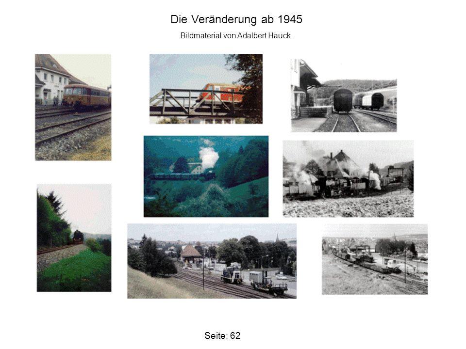 Seite: 62 Die Veränderung ab 1945 Bildmaterial von Adalbert Hauck.