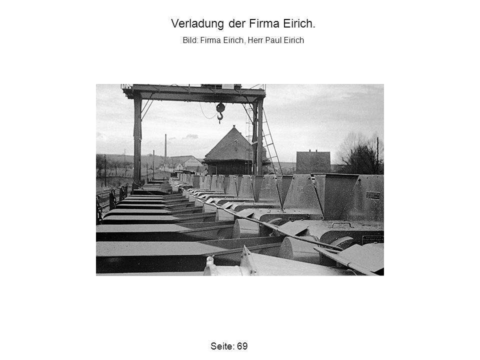 Seite: 69 Verladung der Firma Eirich. Bild: Firma Eirich, Herr Paul Eirich