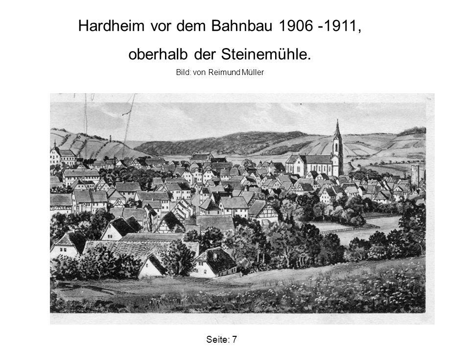 Unter diesem Eintrag findet man schon 1816 beginnend die Planung der Straße und später die Bahnlinie von Heidelberg nach Würzburg.