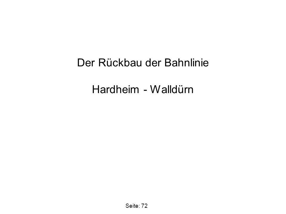 Der Rückbau der Bahnlinie Hardheim - Walldürn Seite: 72