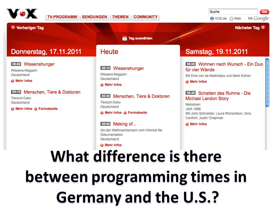 What difference is there between programming times in Germany and the U.S.?