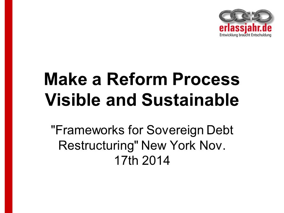 Three principles will are essential for a reformed DWM it needs to restructure debt in a single comprehensive process, with no payment obligations un-considered; it needs to allow for an impartial decision making about the terms of any debt restructuring, and this decision must be based on an impartial assessment of the debtor s situation.
