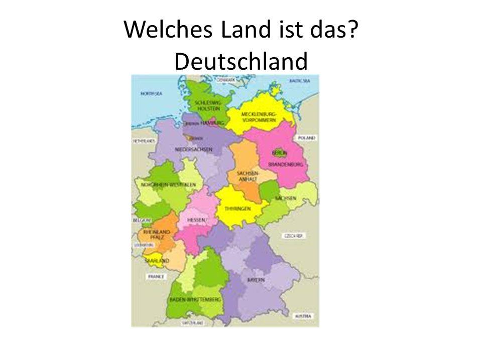 Welches Land ist das? Deutschland