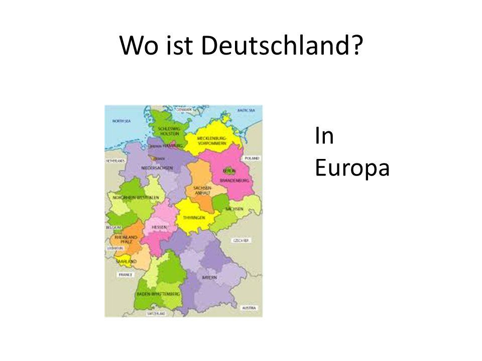 Wo ist Deutschland? In Europa