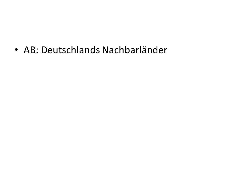 Deutschlands Nachbarländer Wo gehören diese Länder hin.