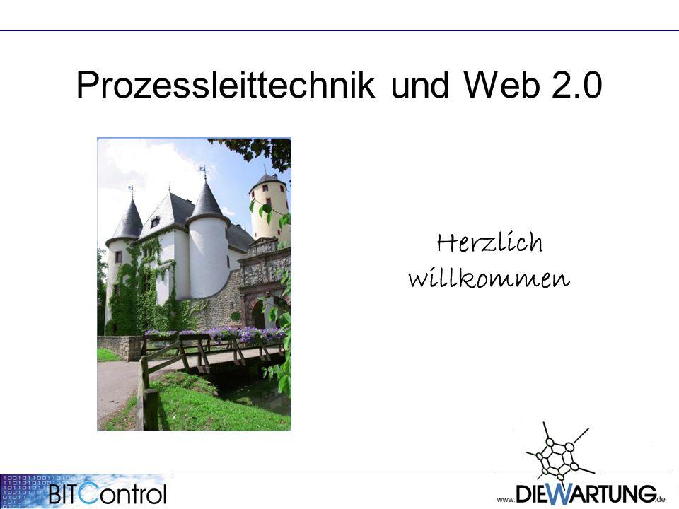 Prozessleittechnik und Web 2.0 Herzlich willkommen