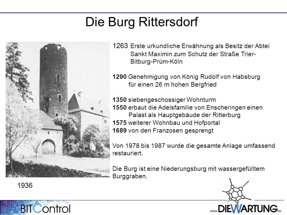 Die Burg Rittersdorf 1263 Erste urkundliche Erwähnung als Besitz der Abtei Sankt Maximin zum Schutz der Straße Trier- Bitburg-Prüm-Köln 1290 Genehmigung von König Rudolf von Habsburg für einen 26 m hohen Bergfried 1350 siebengeschossiger Wohnturm 1550 erbaut die Adelsfamilie von Enscheringen einen Palast als Hauptgebäude der Ritterburg 1575 weiterer Wohnbau und Hofportal 1689 von den Franzosen gesprengt Von 1978 bis 1987 wurde die gesamte Anlage umfassend restauriert.