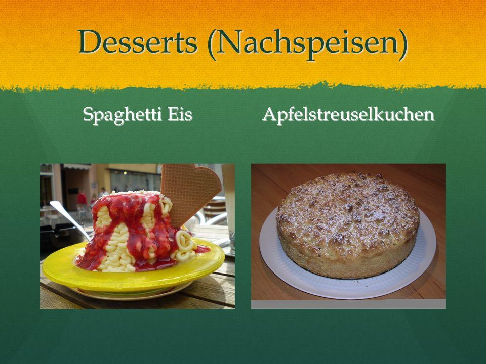 Desserts (Nachspeisen) Spaghetti Eis Apfelstreuselkuchen