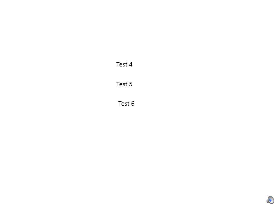 Test 7 Test 8 Test 9