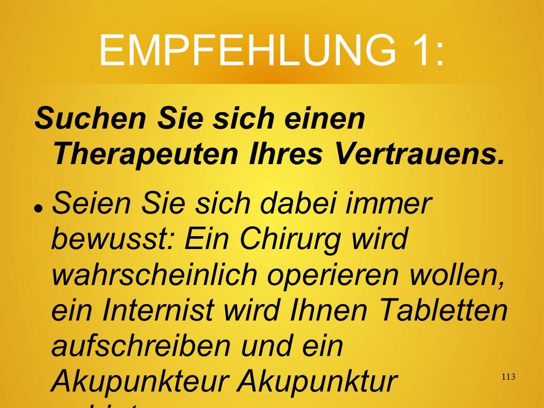 112 6 Empfehlungen Es folgen 6 zitierte Empfehlungen, die jeder Patient kennen sollte.