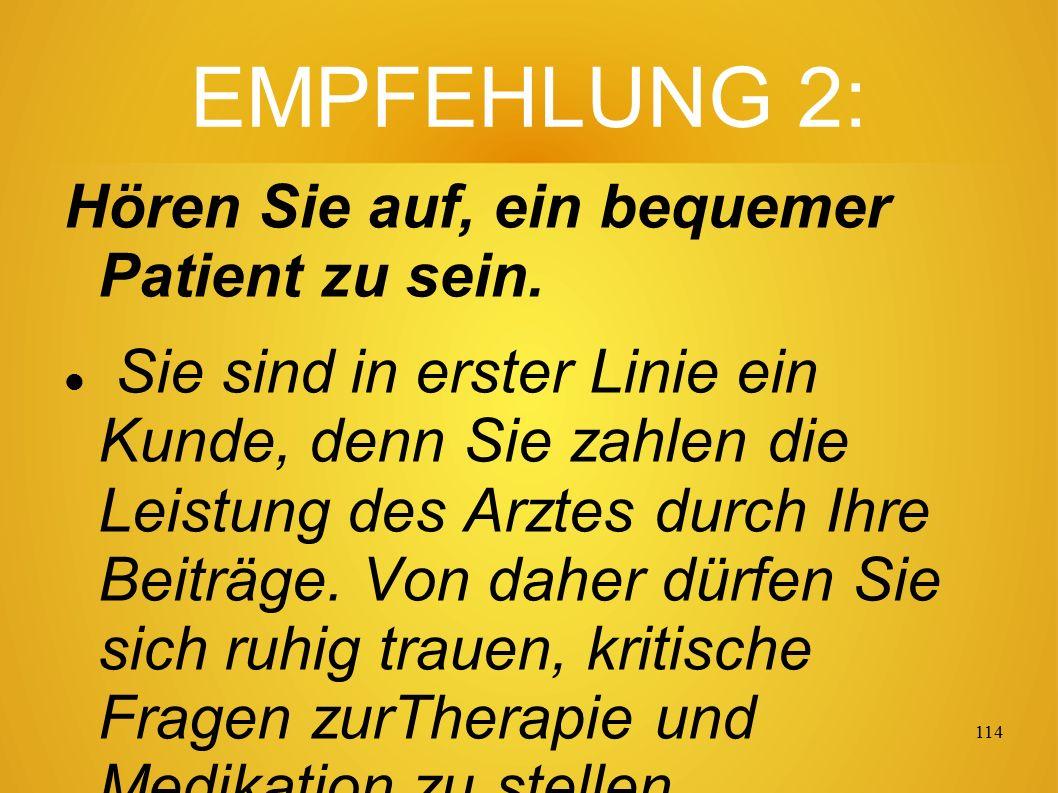 113 EMPFEHLUNG 1: Suchen Sie sich einen Therapeuten Ihres Vertrauens.