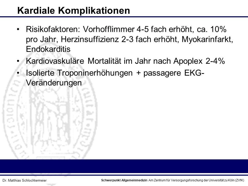Schwerpunkt Allgemeinmedizin Am Zentrum für Versorgungsforschung der Universität zu Köln (ZVfK) © Prof. Dr. J.W. Robertz Kardiale Komplikationen Risik
