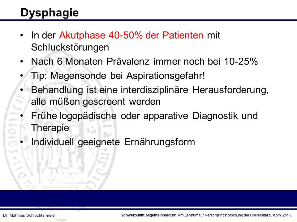 Schwerpunkt Allgemeinmedizin Am Zentrum für Versorgungsforschung der Universität zu Köln (ZVfK) © Prof. Dr. J.W. Robertz Dysphagie In der Akutphase 40