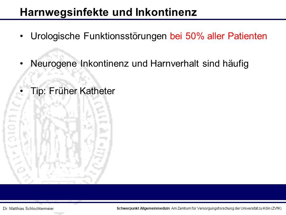 Schwerpunkt Allgemeinmedizin Am Zentrum für Versorgungsforschung der Universität zu Köln (ZVfK) © Prof. Dr. J.W. Robertz Harnwegsinfekte und Inkontine