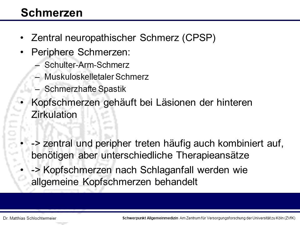 Schwerpunkt Allgemeinmedizin Am Zentrum für Versorgungsforschung der Universität zu Köln (ZVfK) © Prof. Dr. J.W. Robertz Schmerzen Zentral neuropathis