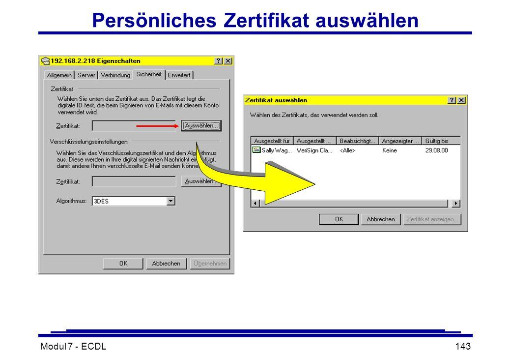Modul 7 - ECDL143 Persönliches Zertifikat auswählen