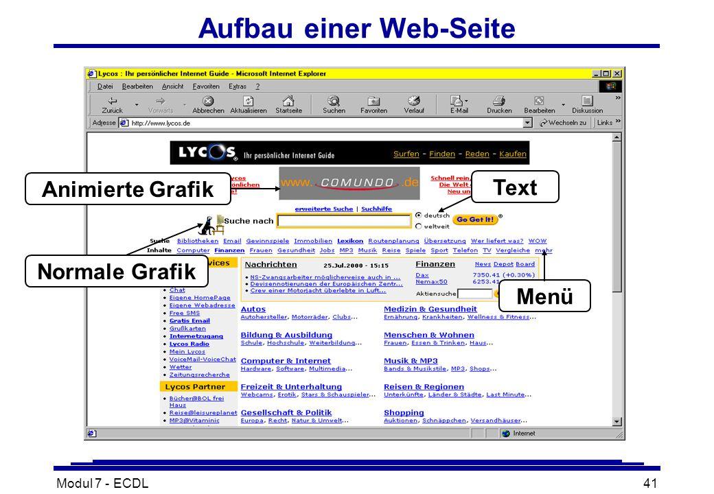Modul 7 - ECDL41 Aufbau einer Web-Seite Text Animierte Grafik Menü Normale Grafik