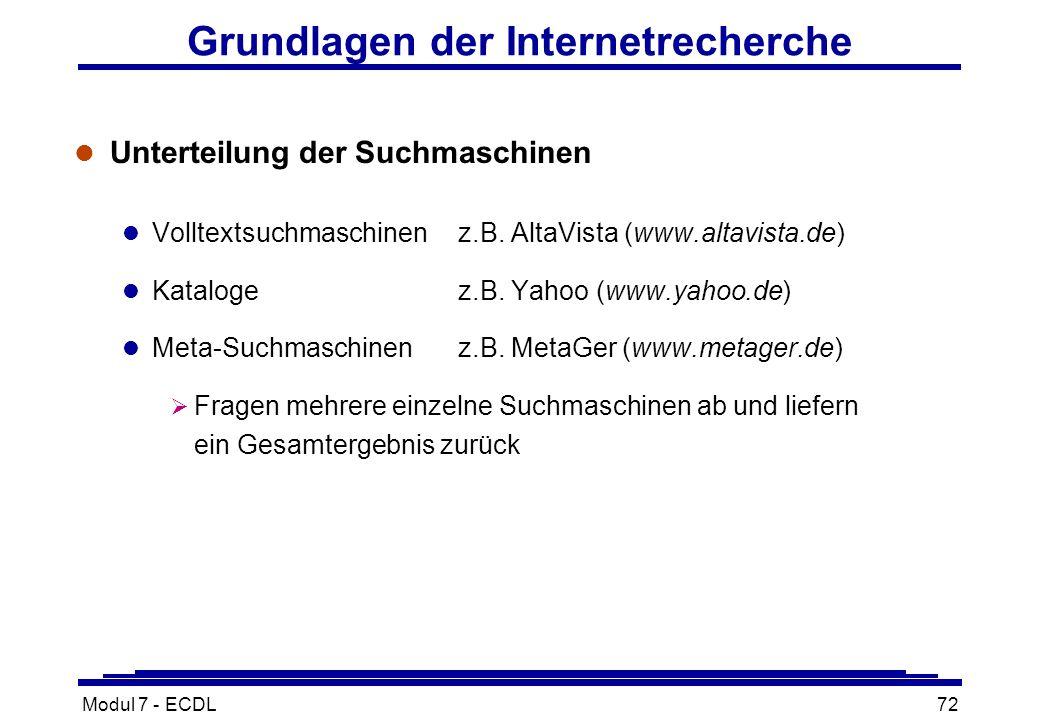 Modul 7 - ECDL72 Grundlagen der Internetrecherche l Unterteilung der Suchmaschinen l Volltextsuchmaschinenz.B.