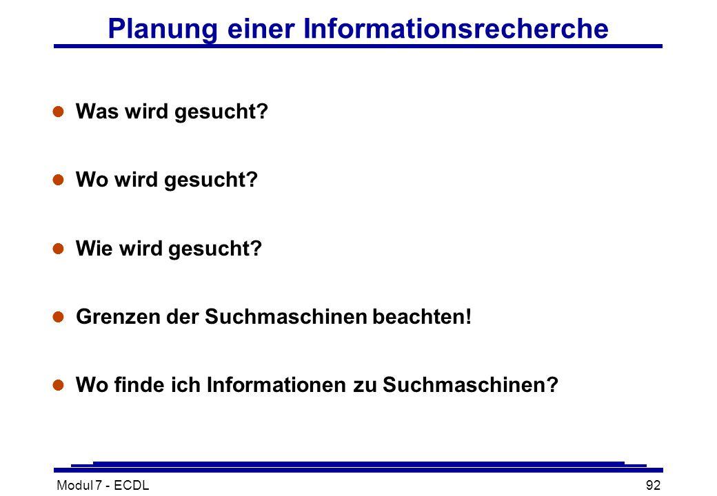 Modul 7 - ECDL92 Planung einer Informationsrecherche l Was wird gesucht.