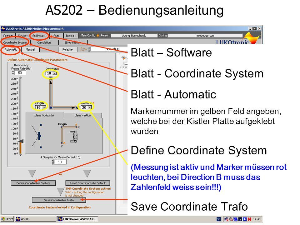 AS202 – Bedienungsanleitung Blatt – Software Blatt - Coordinate System Blatt - Automatic Markernummer im gelben Feld angeben, welche bei der Kistler P