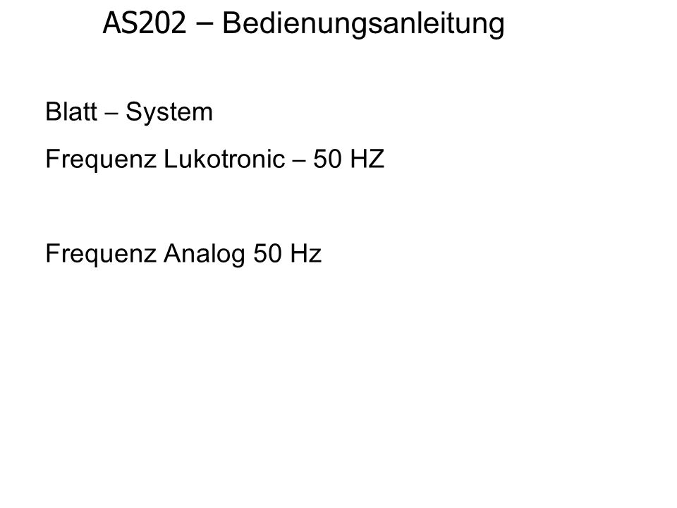 AS202 – Bedienungsanleitung Blatt – System Frequenz Lukotronic – 50 HZ Frequenz Analog 50 Hz