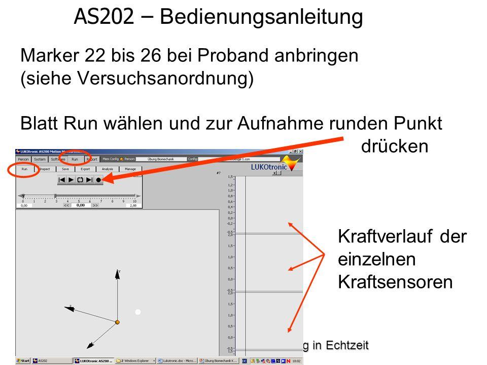 Bewegungs- und Krafterfassung in Echtzeit AS202 – Bedienungsanleitung Marker 22 bis 26 bei Proband anbringen (siehe Versuchsanordnung) Blatt Run w ä h