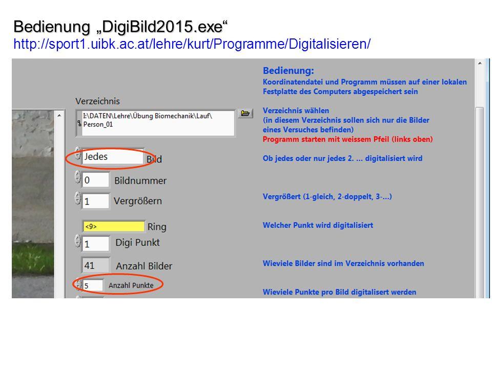 """Bedienung """"DigiBild2015.exe"""" Bedienung """"DigiBild2015.exe"""" http://sport1.uibk.ac.at/lehre/kurt/Programme/Digitalisieren/"""