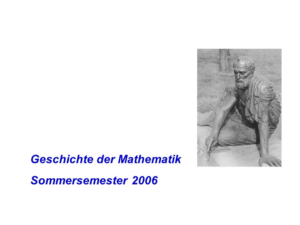 Studiennachweis (zum Modul Mathematik und Gesellschaft): von den im Rahmen der Vorlesung gestellten Aufgaben sind (mindestens) 3 schriftlich zu lösen Das Skript der Vorlesung können Sie sich im Netz unter der URL http://w3.mathematik.uni-halle.de/didakt/mitarbeiter/richter/public_html/index.html herunterladen.