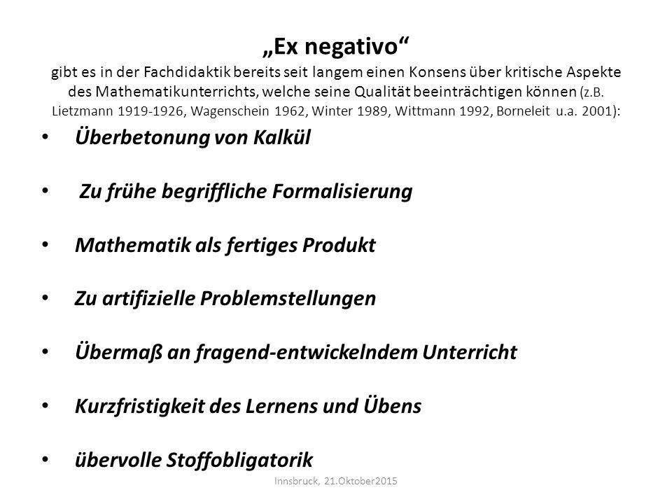 """""""Ex negativo"""" gibt es in der Fachdidaktik bereits seit langem einen Konsens über kritische Aspekte des Mathematikunterrichts, welche seine Qualität be"""